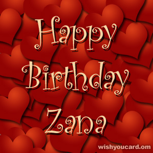 happy birthday Zana hearts card