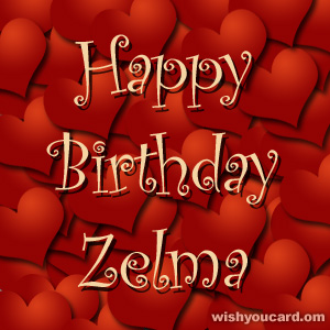 happy birthday Zelma hearts card