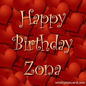 happy birthday Zona hearts card