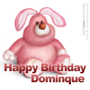 happy birthday Dominque rabbit card
