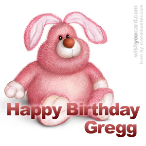 happy birthday Gregg rabbit card