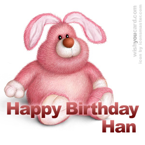 happy birthday Han rabbit card