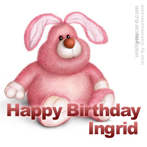 happy birthday Ingrid rabbit card