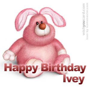 happy birthday Ivey rabbit card
