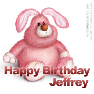 happy birthday Jeffrey rabbit card
