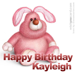 happy birthday Kayleigh rabbit card