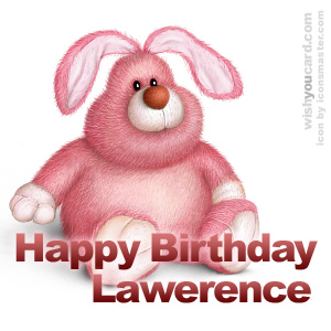 happy birthday Lawerence rabbit card