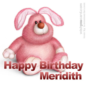 happy birthday Meridith rabbit card