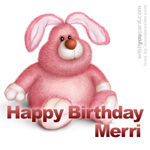 happy birthday Merri rabbit card