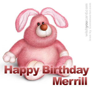happy birthday Merrill rabbit card