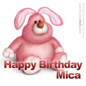 happy birthday Mica rabbit card