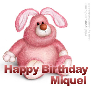 happy birthday Miquel rabbit card