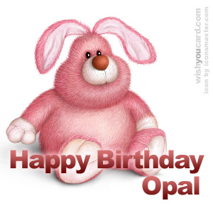 happy birthday Opal rabbit card