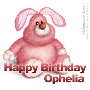 happy birthday Ophelia rabbit card