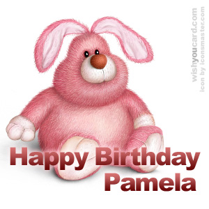 happy birthday Pamela rabbit card