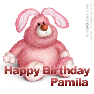 happy birthday Pamila rabbit card