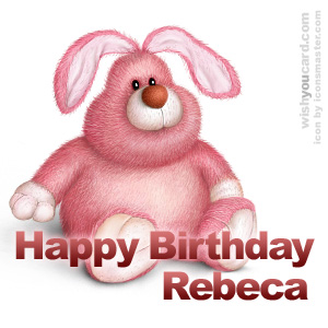 happy birthday Rebeca rabbit card