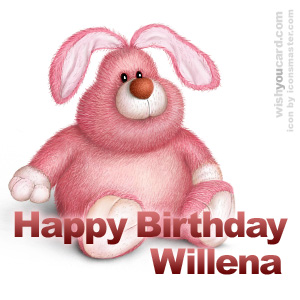 happy birthday Willena rabbit card