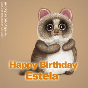 happy birthday Estela racoon card