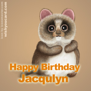 happy birthday Jacqulyn racoon card