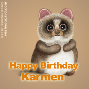 happy birthday Karmen racoon card