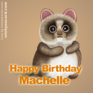 happy birthday Machelle racoon card