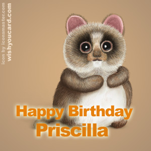 happy birthday Priscilla racoon card