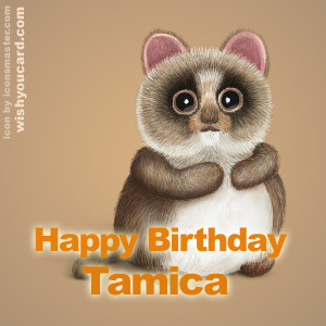 happy birthday Tamica racoon card