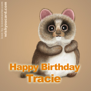 happy birthday Tracie racoon card