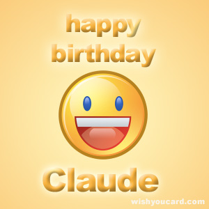 happy birthday Claude smile card