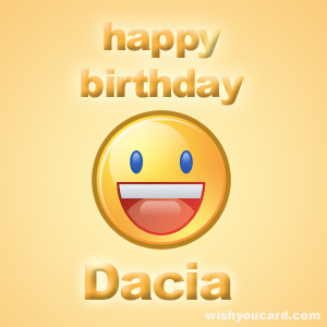 happy birthday Dacia smile card