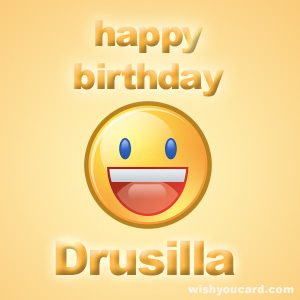 happy birthday Drusilla smile card