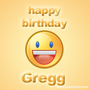 happy birthday Gregg smile card