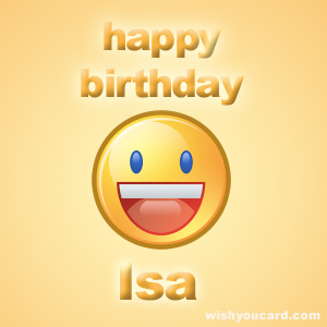 happy birthday Isa smile card