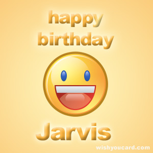 happy birthday Jarvis smile card