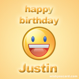 happy birthday Justin smile card