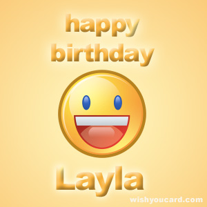 happy birthday Layla smile card