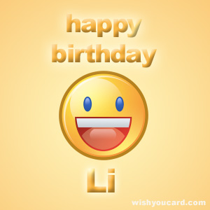 happy birthday Li smile card
