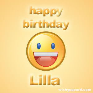 happy birthday Lilla smile card