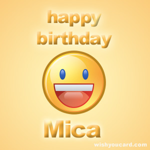 happy birthday Mica smile card