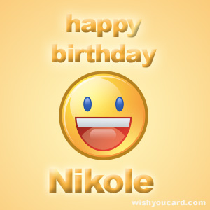 happy birthday Nikole smile card