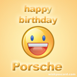happy birthday Porsche smile card