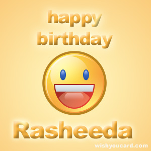 happy birthday Rasheeda smile card