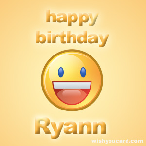 happy birthday Ryann smile card