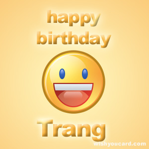 happy birthday Trang smile card