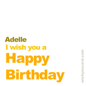 happy birthday Adelle simple card