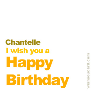 happy birthday Chantelle simple card
