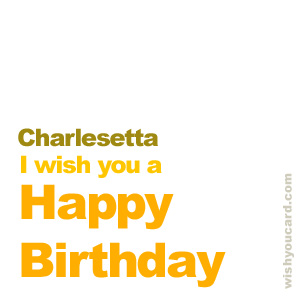 happy birthday Charlesetta simple card