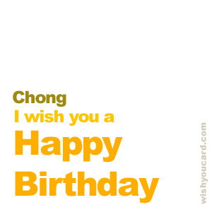 happy birthday Chong simple card