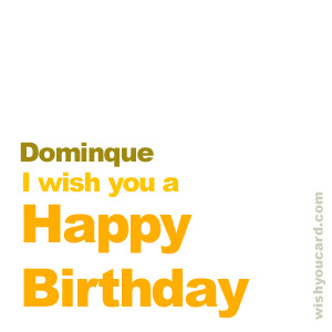 happy birthday Dominque simple card